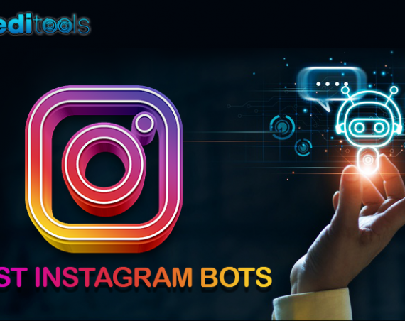 The 11 Best Instagram Bots of 2020