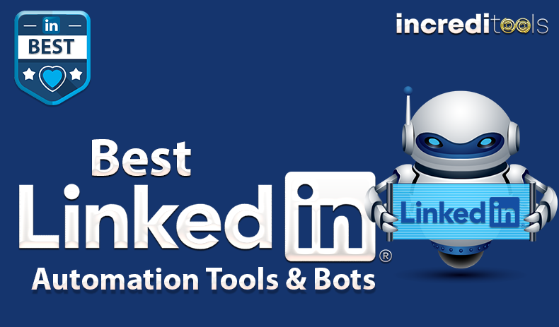 13 Best LinkedIn Automation Tools & Bots (2020)