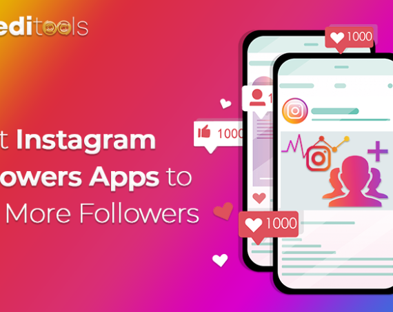 Best Instagram Followers Apps to Get More Followers